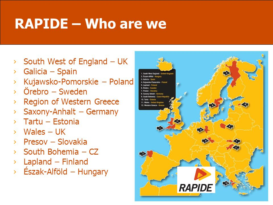 RAPIDE – Who are we ›South West of England – UK ›Galicia – Spain ›Kujawsko-Pomorskie – Poland ›Örebro – Sweden ›Region of Western Greece ›Saxony-Anhal