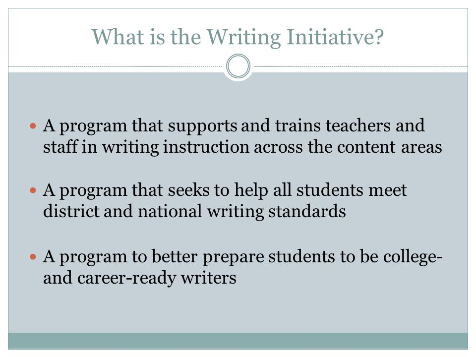 What is the Writing Initiative.