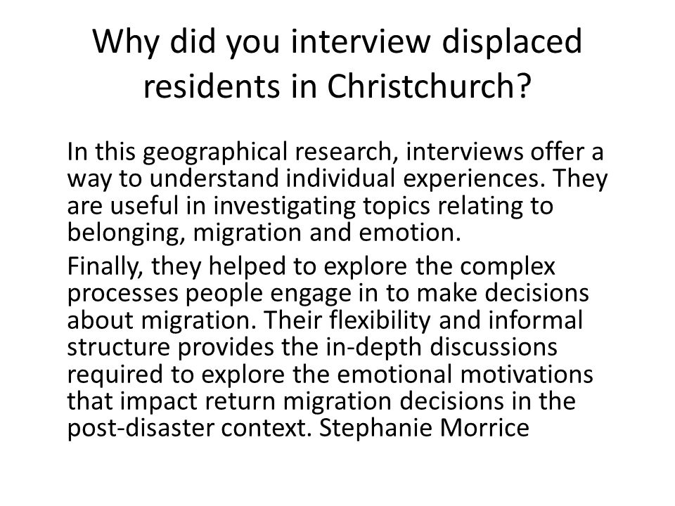 Why did you interview displaced residents in Christchurch.