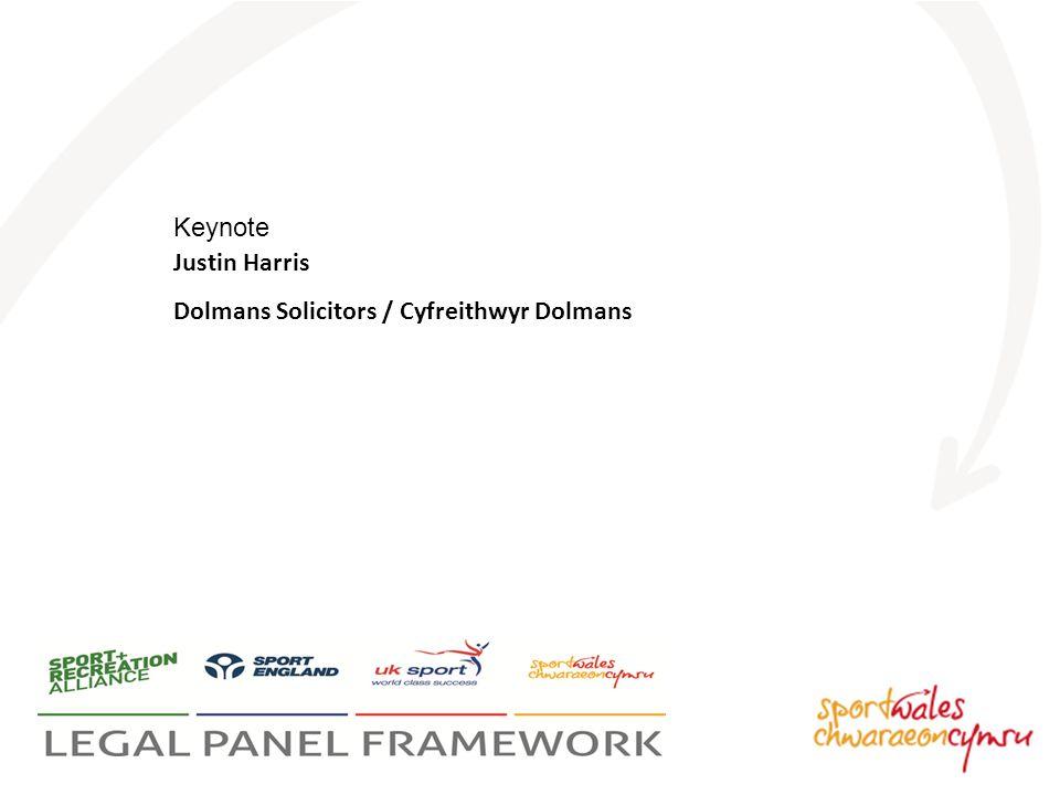 Keynote Justin Harris Dolmans Solicitors / Cyfreithwyr Dolmans