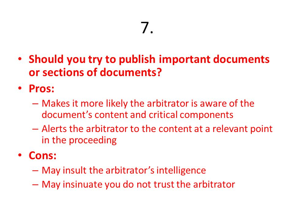 7.Should you try to publish important documents or sections of documents.