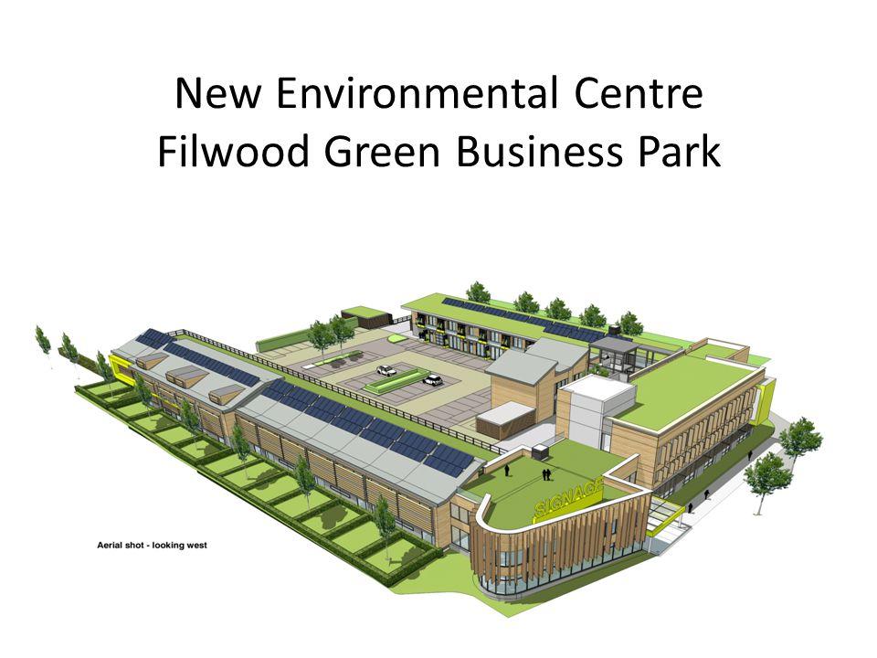 New Environmental Centre Filwood Green Business Park