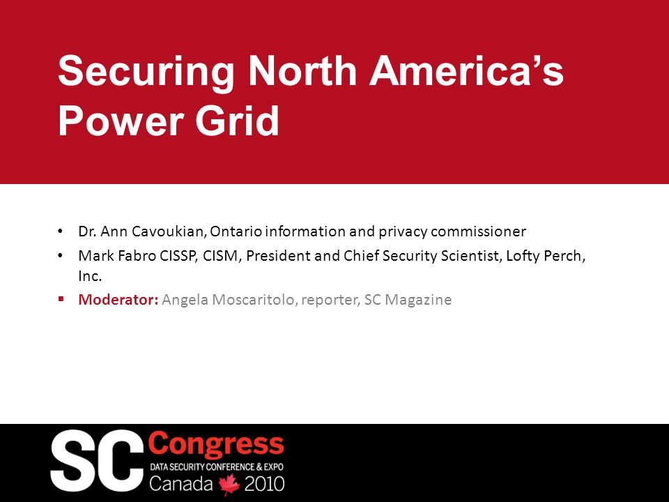 Securing North America's Power Grid Dr.