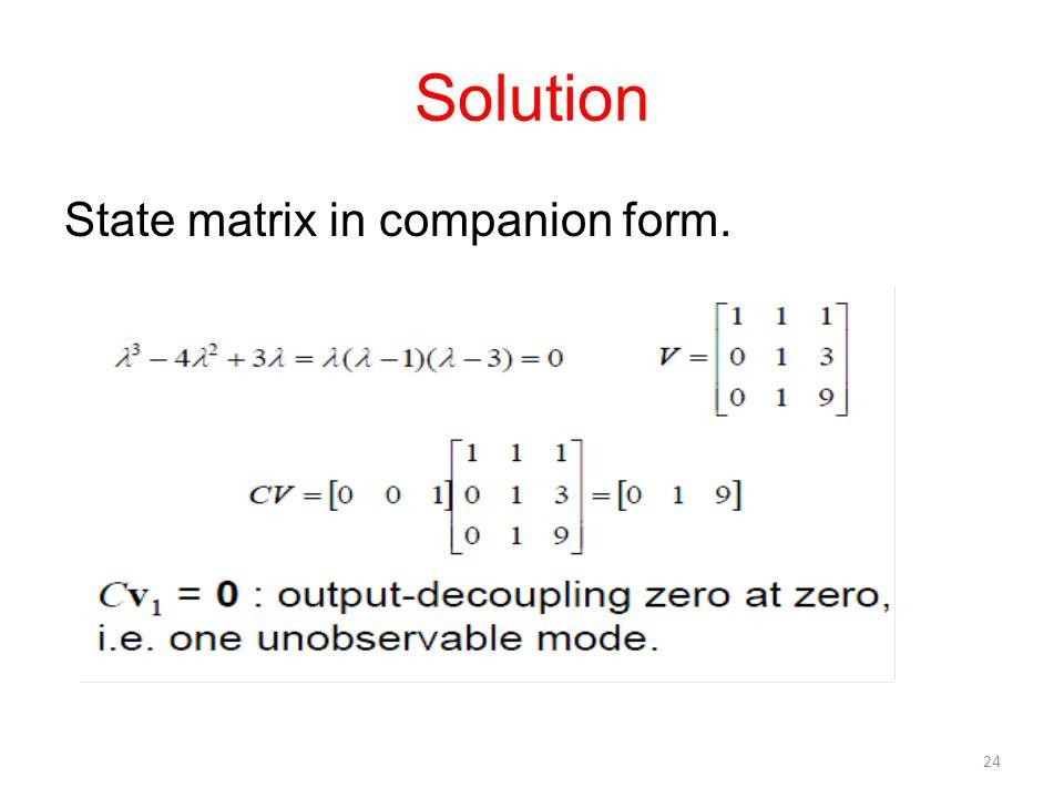 Solution State matrix in companion form. 24