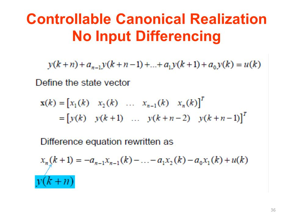 Controllable Canonical Realization No Input Differencing 36