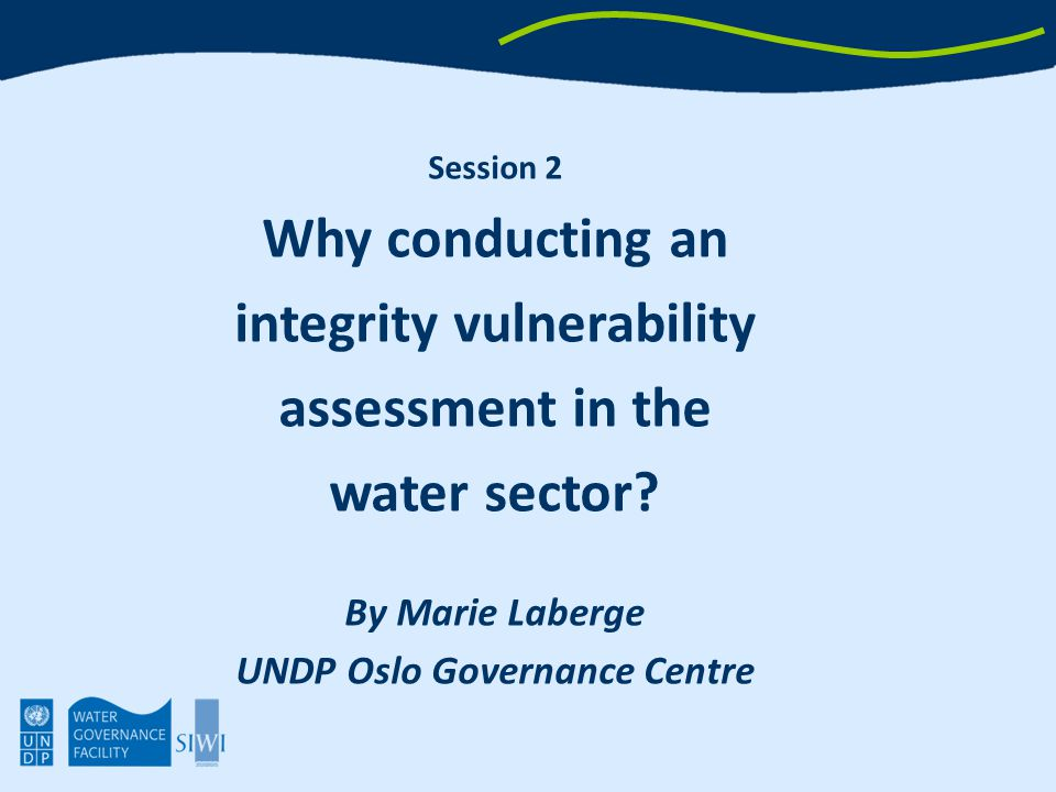 Overview 1.Why is it important to tackle corruption in the water sector.