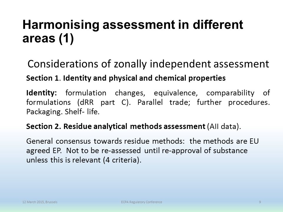 Harmonising assessment in different areas (1) Considerations of zonally independent assessment Section 1.