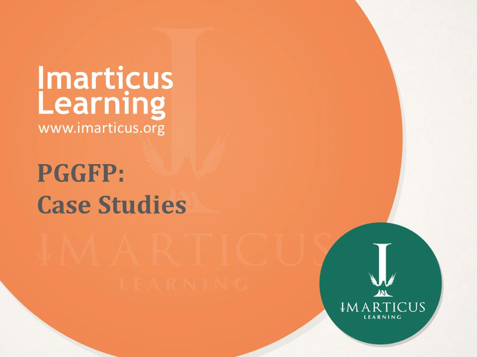 Imarticus Learning www.imarticus.org PGGFP: Case Studies