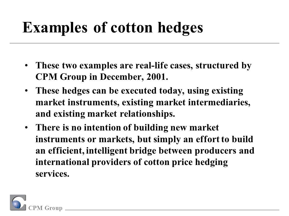 CPM Group The Structure and Function of Commodity Markets Structure a.