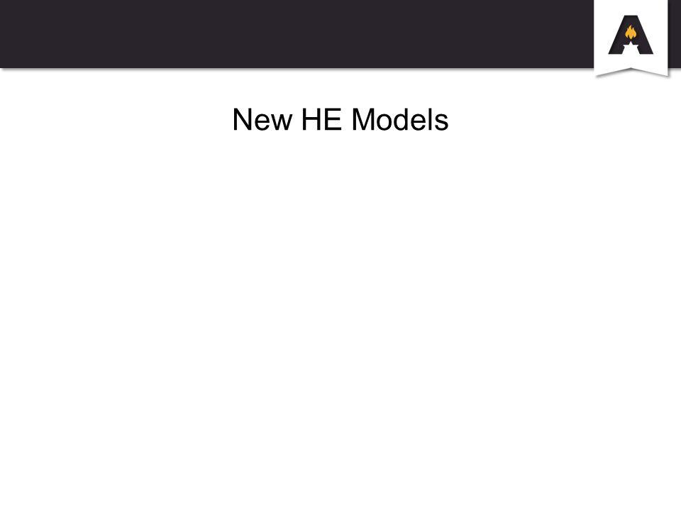 New HE Models