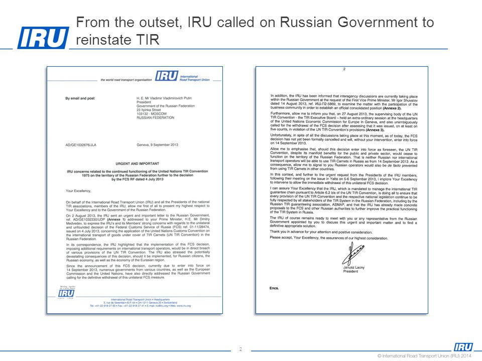2 From the outset, IRU called on Russian Government to reinstate TIR
