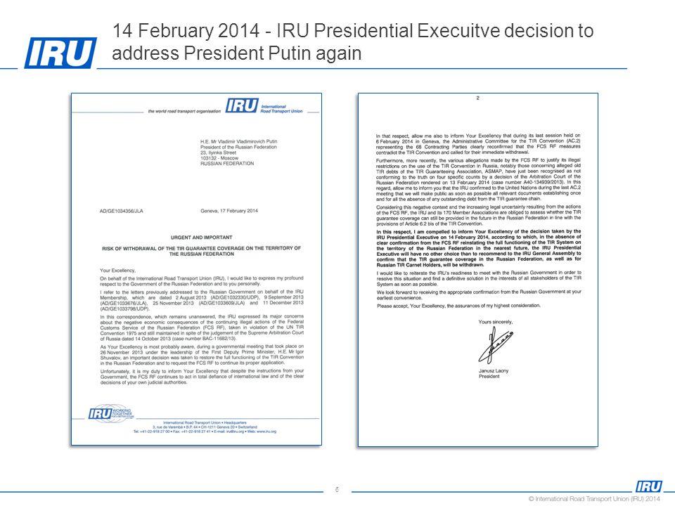6 14 February 2014 - IRU Presidential Execuitve decision to address President Putin again