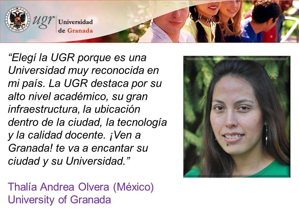 """""""Elegí la UGR porque es una Universidad muy reconocida en mi país. La UGR destaca por su alto nivel académico, su gran infraestructura, la ubicación d"""