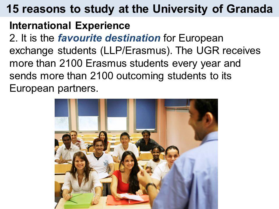 Elegí la UGR porque es una Universidad muy reconocida en mi país.