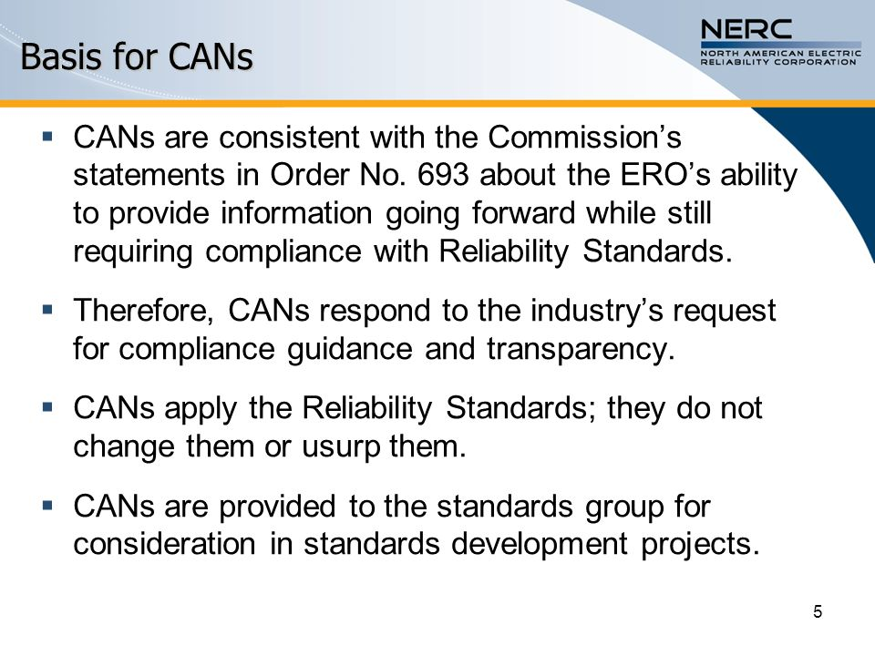  CANs are consistent with the Commission's statements in Order No.