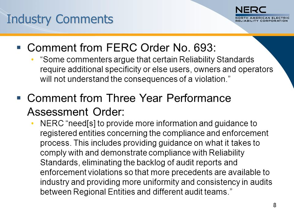 Industry Comments  Comment from FERC Order No.