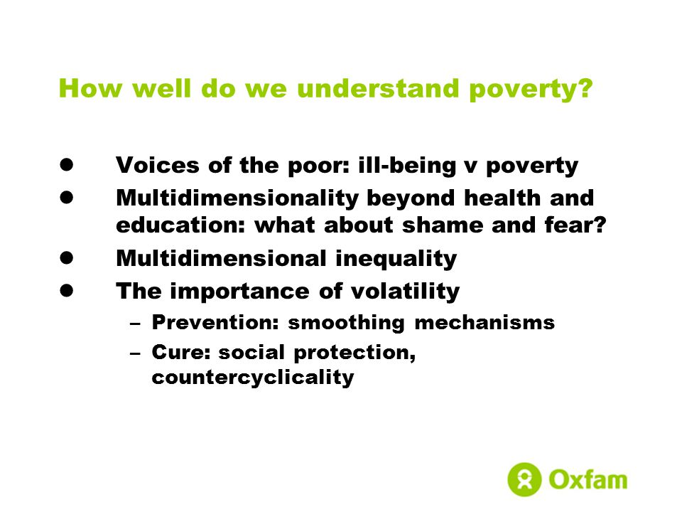How well do we understand poverty.