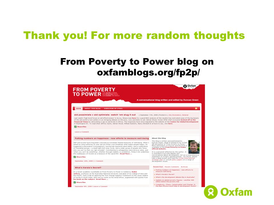 Thank you! For more random thoughts From Poverty to Power blog on oxfamblogs.org/fp2p/