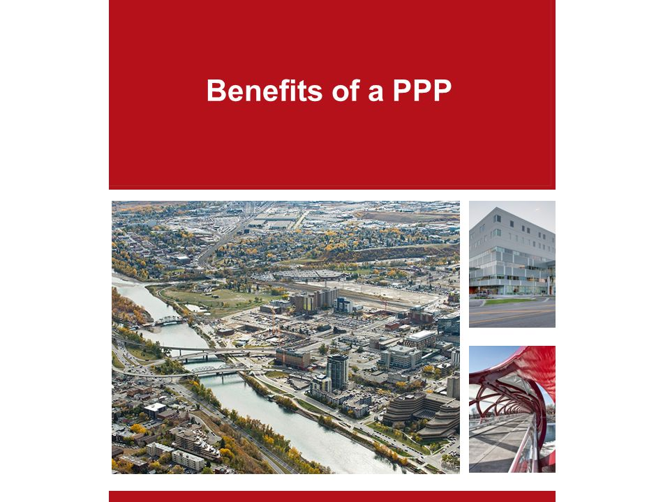 Benefits of a PPP
