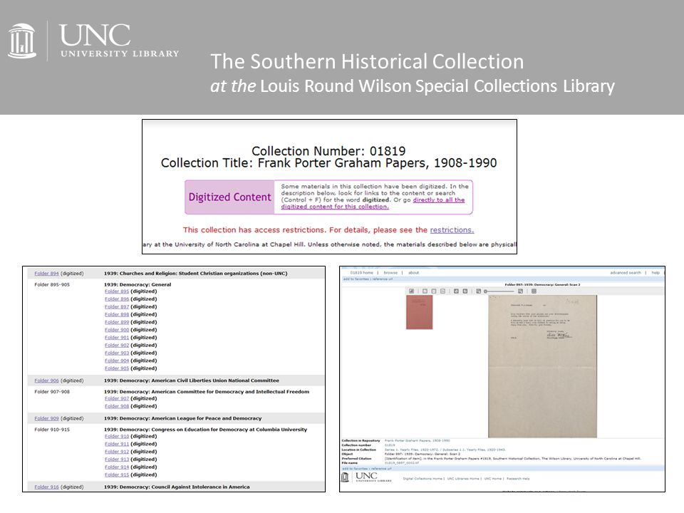 The Southern Historical Collection at the Louis Round Wilson Special Collections Library