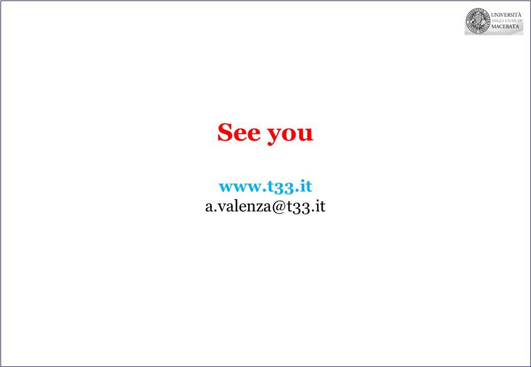 See you www.t33.it a.valenza@t33.it