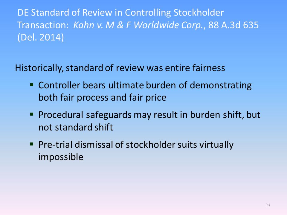 DE Standard of Review in Controlling Stockholder Transaction: Kahn v.