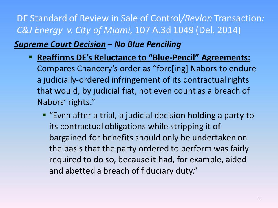 DE Standard of Review in Sale of Control/Revlon Transaction: C&J Energy v.