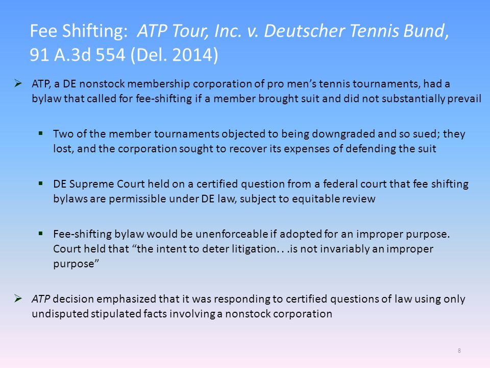 Fee Shifting: ATP Tour, Inc.v. Deutscher Tennis Bund, 91 A.3d 554 (Del.