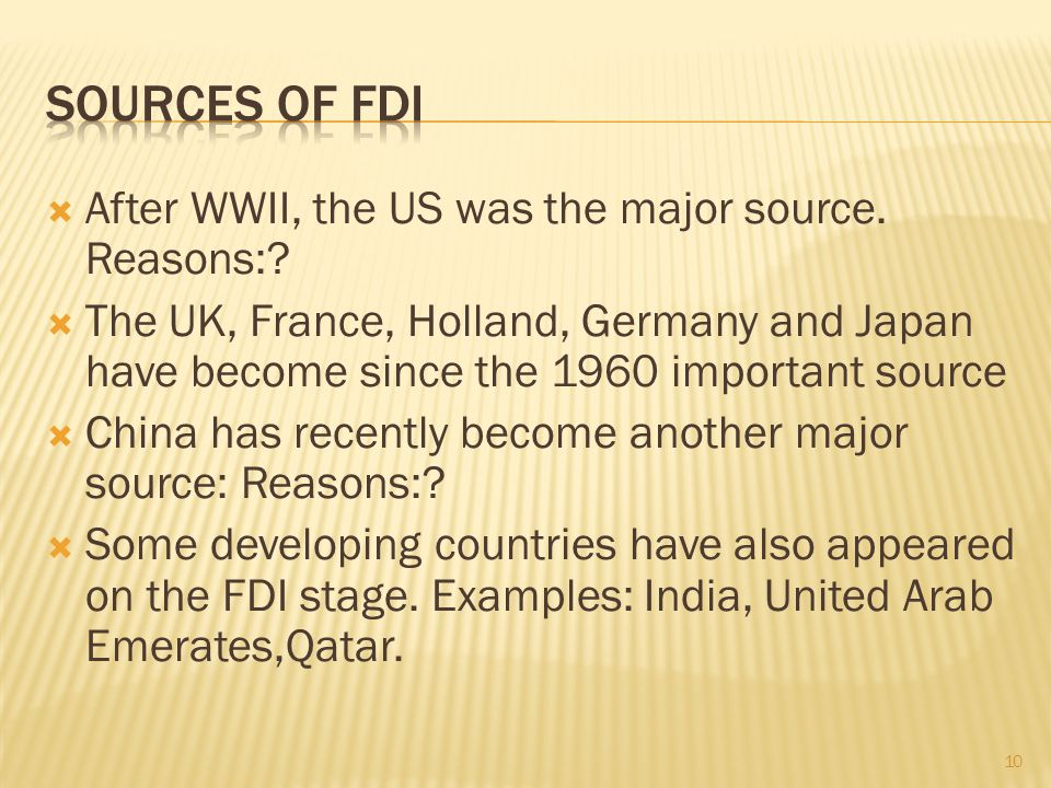  After WWII, the US was the major source. Reasons:.