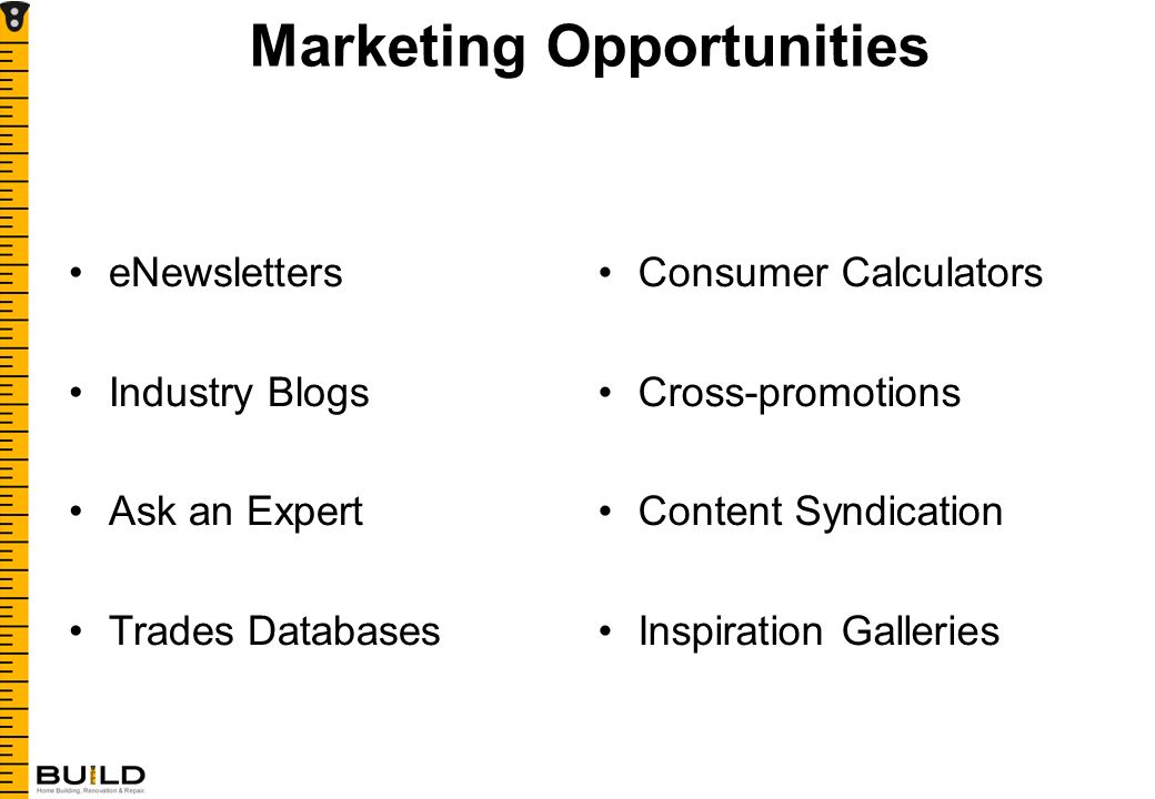Marketing Opportunities eNewsletters Industry Blogs Ask an Expert Trades Databases Consumer Calculators Cross-promotions Content Syndication Inspiration Galleries