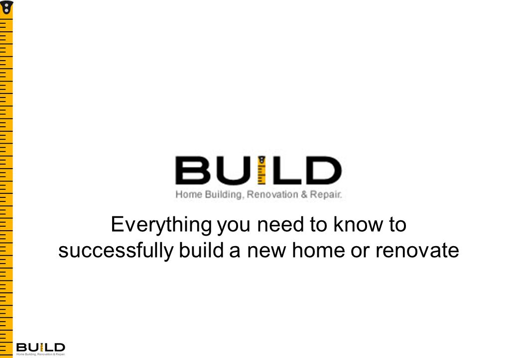 Everything you need to know to successfully build a new home or renovate