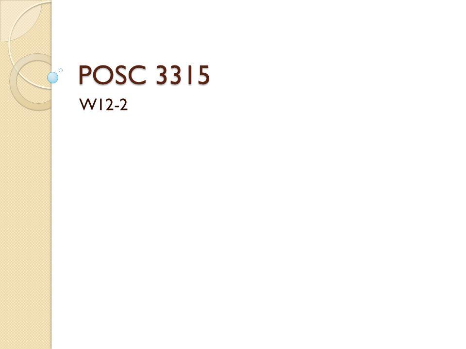 POSC 3315 W12-2