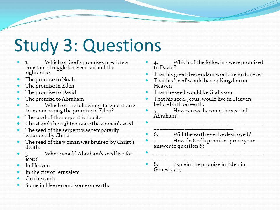 Study 3: Questions 1.
