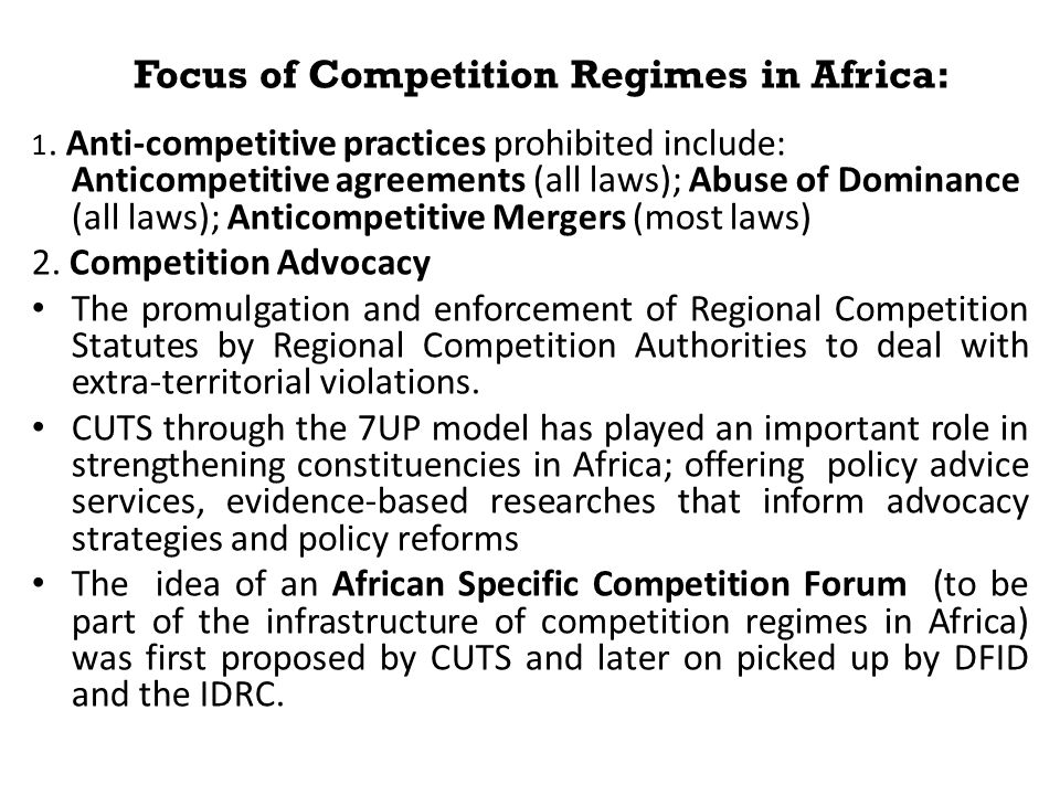 Focus of Competition Regimes in Africa: 1.