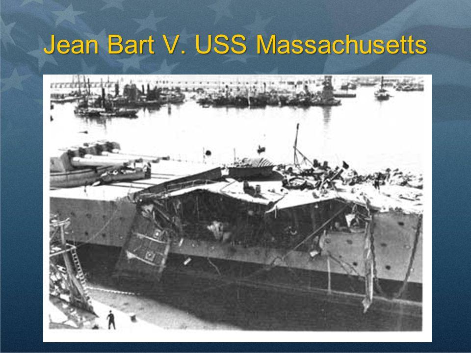 Jean Bart V. USS Massachusetts