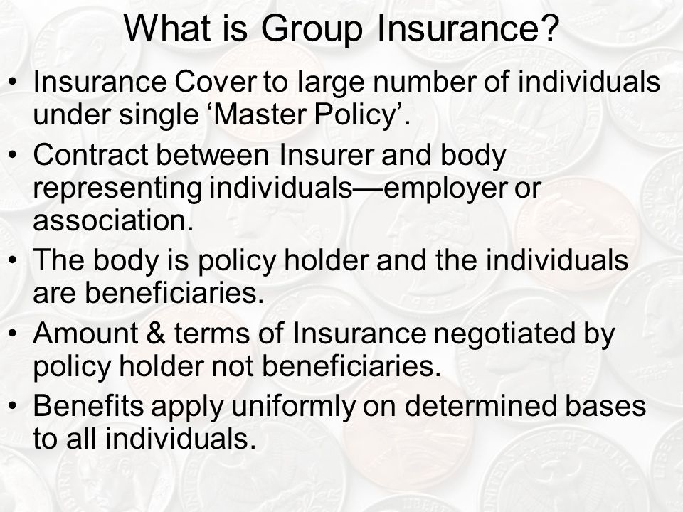 What is Group Insurance.