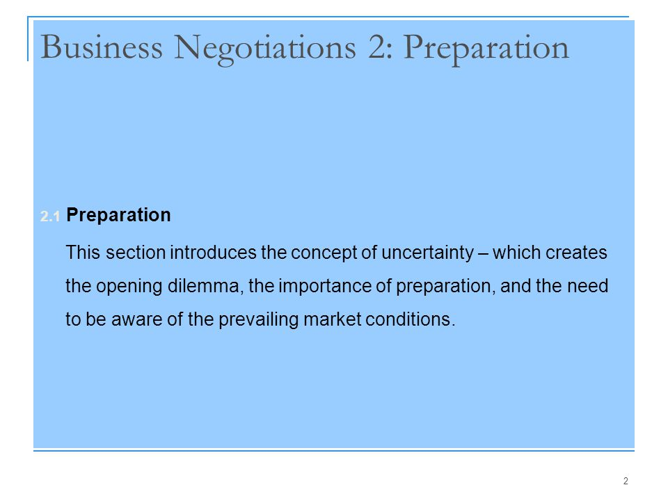 13 Preparing for the Negotiation Information  Information is power.