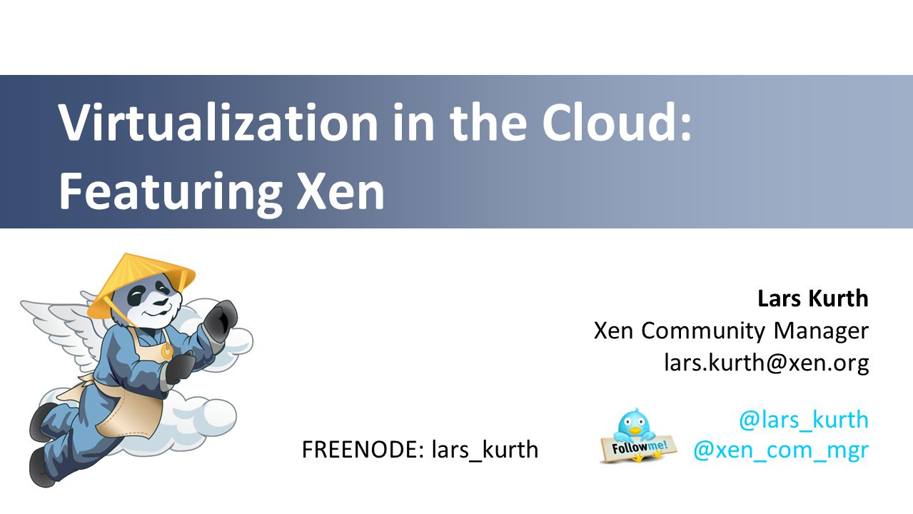 A Brief History of Xen in the Cloud The XenoServer project is building public infrastructure for wide-area distributed computing.