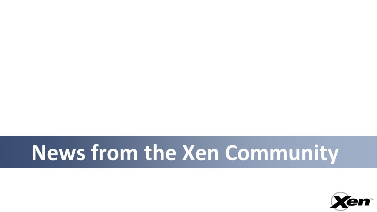 News from the Xen Community