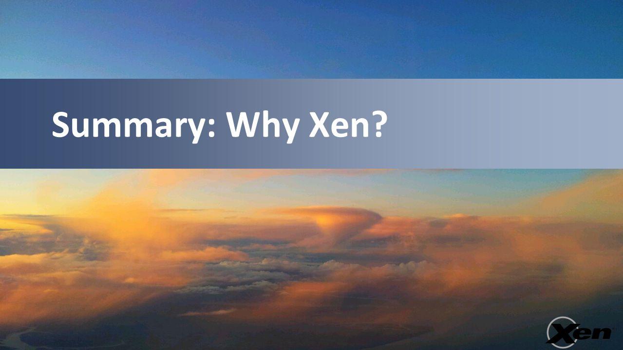 Summary: Why Xen