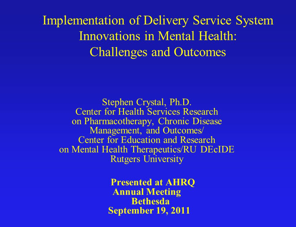 Design Challenges Assessing outcomes of these complex service delivery system interventions entails special challenges, vs.