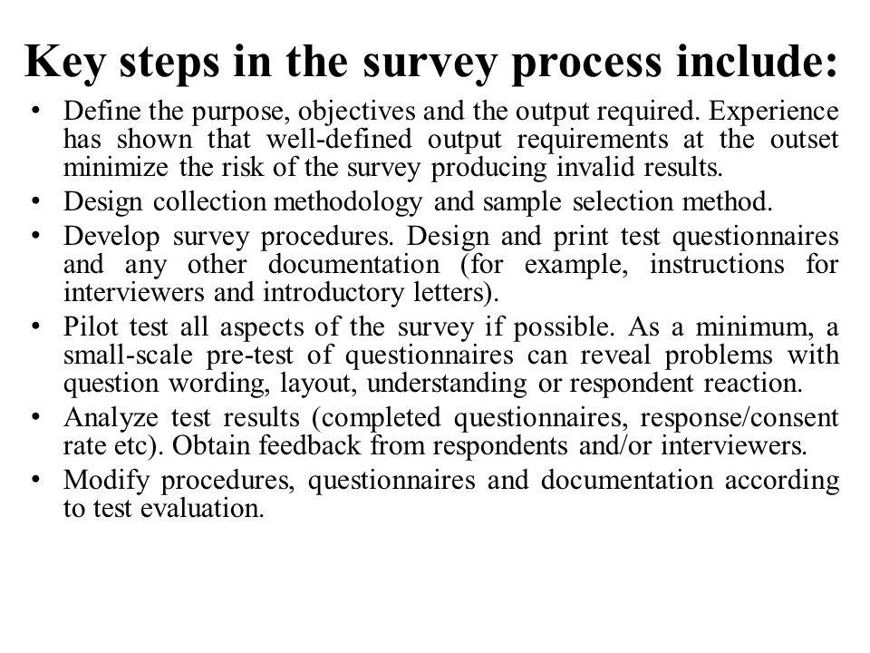Finalize procedures, questionnaires and documentation.