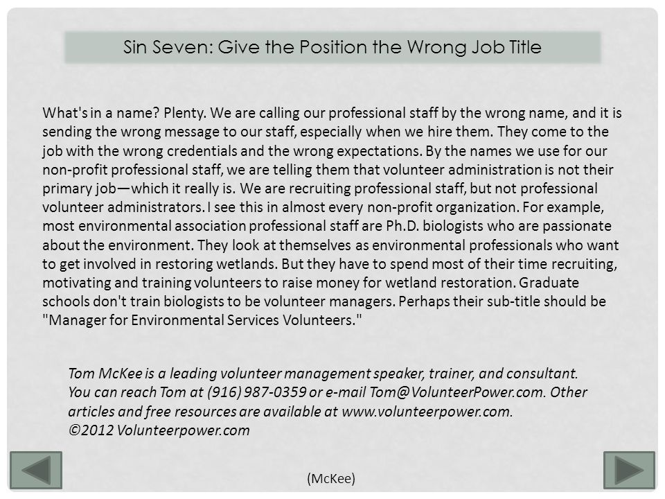 Sin Seven: Give the Position the Wrong Job Title What s in a name.
