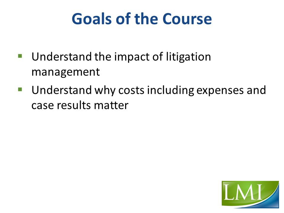 Agenda  Client Relations  Communication  Case Development and Strategy  Litigation Management  Impact of Costs and Case Results