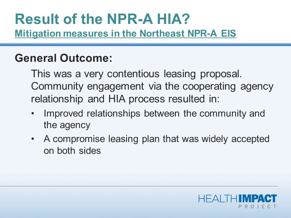 Result of the NPR-A HIA.