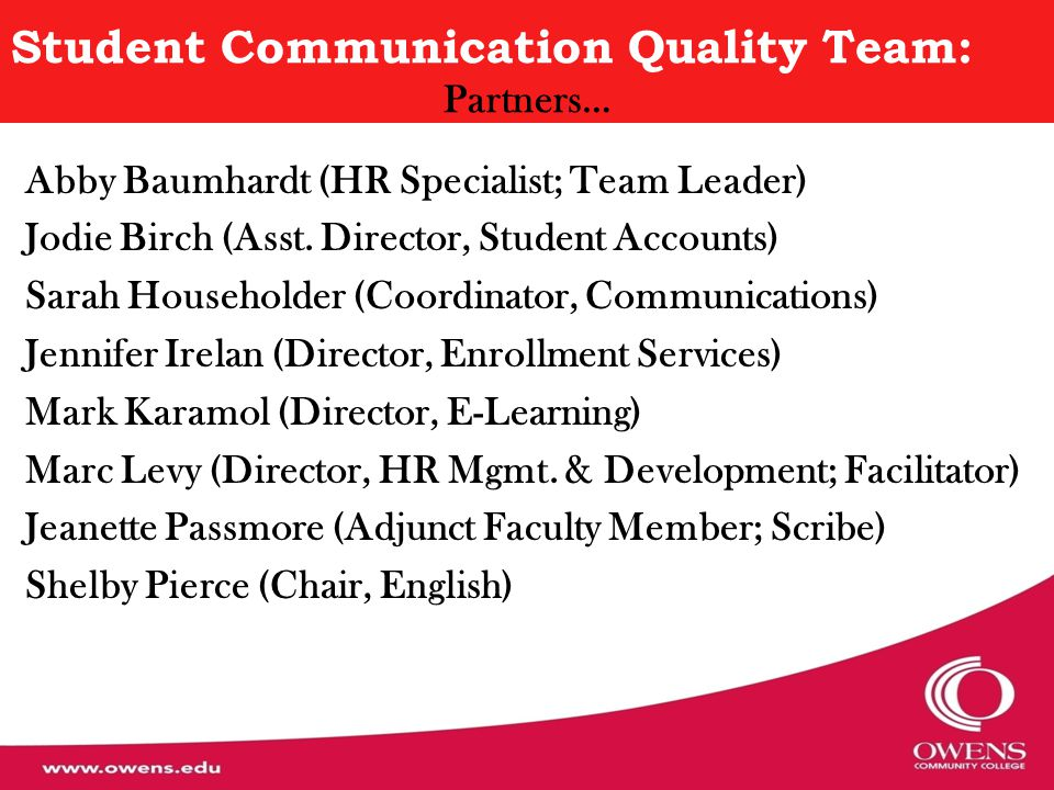 Student Communication Quality Team: General Methodology Approach… Through the use of… o Interviews o Literature Review o Brainstorming