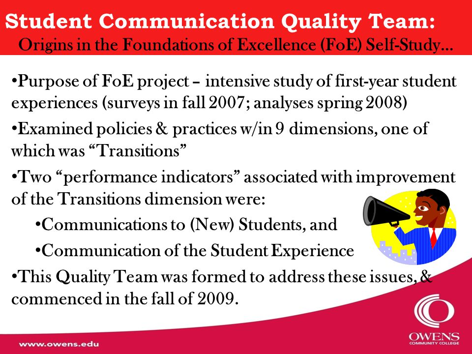 Transition Dimension (Findings from fall 2007 Survey) Performance Indicator 5.1: Communication to (New) Students Communication of Academic Expectations Out-of-Class Engagement Opportunities Entry Requirements Financial Aid and Tuition Costs