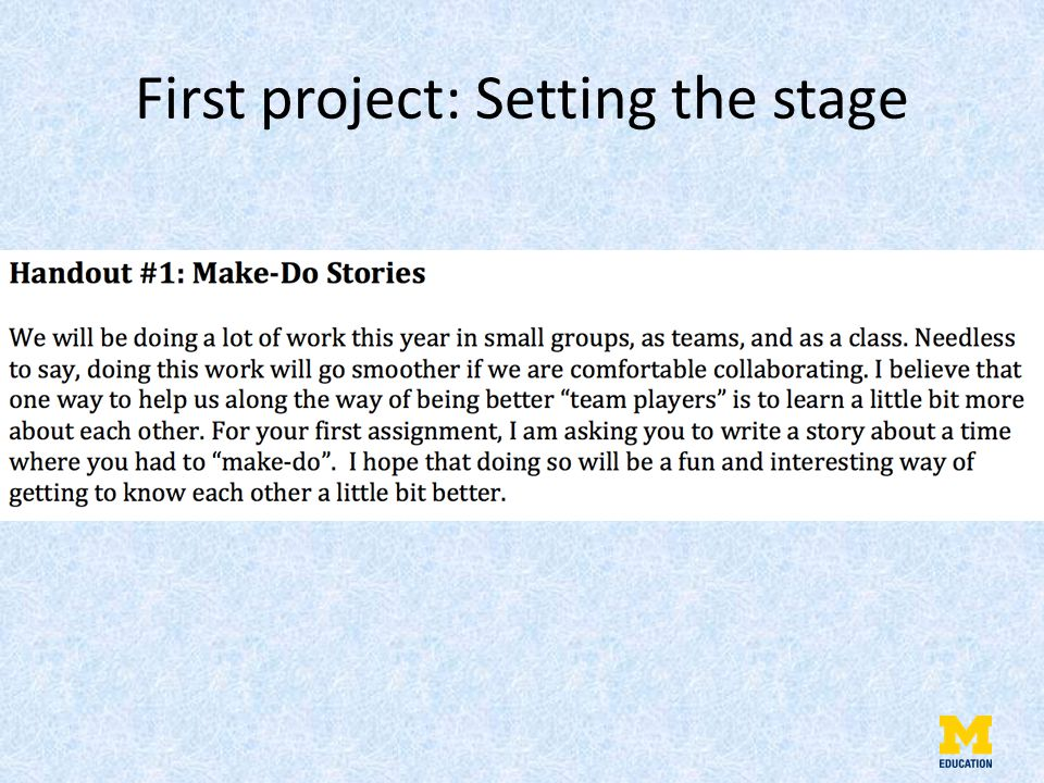 First project: Setting the stage