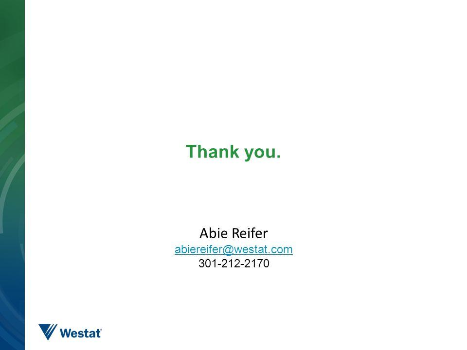 Thank you. 20 Abie Reifer abiereifer@westat.com 301-212-2170