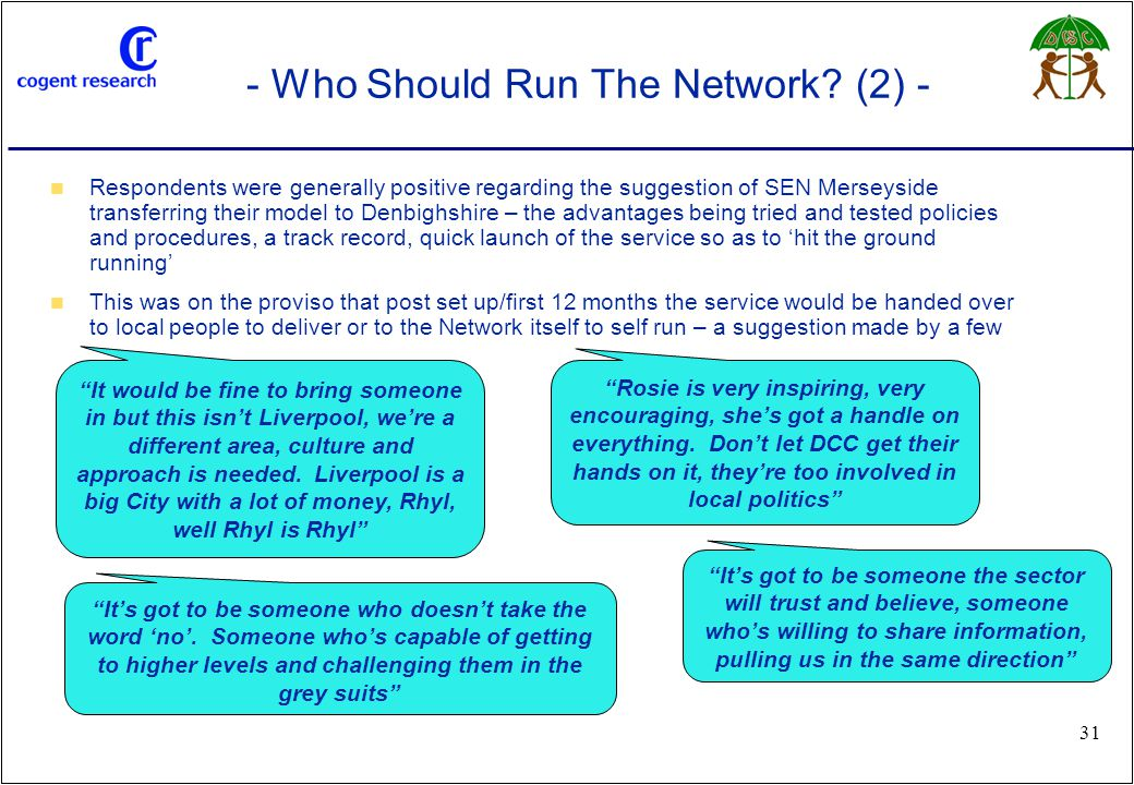 www.cogentresearch.co.uk 31 - Who Should Run The Network.